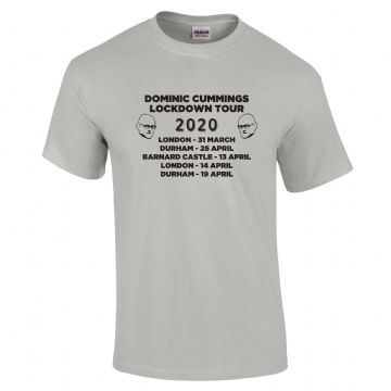 Dominic Cummings Lockdown Tour 2020 T-Shirt